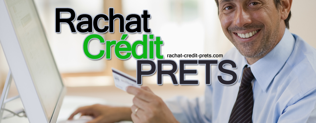 Rachat credit prets